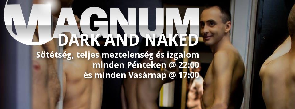 Dark and Naked Party @ Magnum Szauna