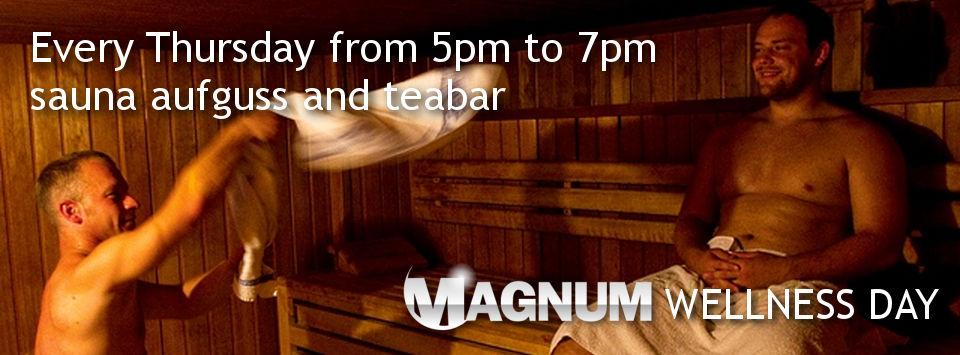 Magnum Wellness Thursday @ Magnum Sauna